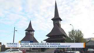 "Slujire arhiereasca in Parohia ""Intrarea in Biserica a Maicii Domnului"""