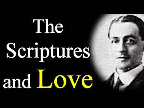 The Scriptures and Love - A. W. Pink / Studies in the Scriptures / Christian Audio Books