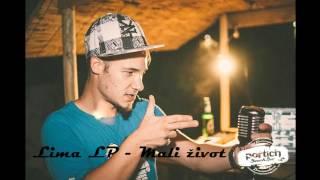 Lima LP - Mali zivot (2011.)