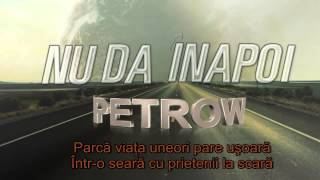 Petrow - Nu Da Inapoi