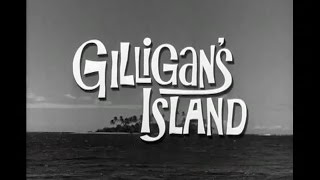 Gilligan's Island Opening Credits and Theme Song