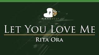 Rita Ora - Let You Love Me - LOWER Key (Piano Karaoke / Sing Along)