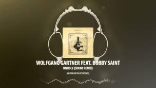 Wolfgang Gartner feat. Bobby Saint - Unholy (Conro Remix) [Kindergarten Recordings]