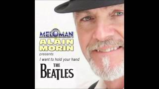 I want to hold your hand (Beatles) - cover version by Meloman Alain-Morin