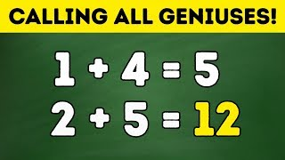 A GENIUS CAN SOLVE THIS IN 15 SECONDS. CAN YOU?