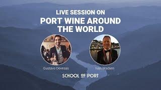 School of Port's live session on 'Port around the world' with Ivan Madsen & Gustavo Devesas