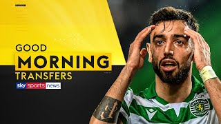 Will Bruno Fernandes force Man United transfer?  | Good Morning Transfers | with Jermaine Pennant