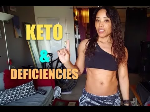 CAN THE KETO DIET DESTROY YOUR HEALH: Deficiencies????