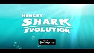 Hungry Shark Evolution - 2014 Trailer (Google Play)