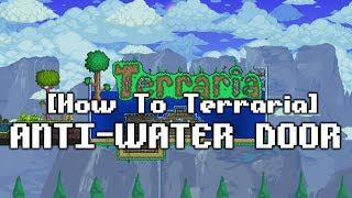 [How to Terraria] Creating an Airlock!