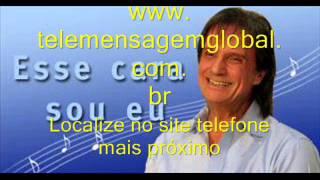 Esse Cara Sou Eu  -  http://www.telemensagemglobal.com.br
