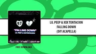 LIL PEEP & XXX TENTACION - FALLING DOWN (DIY ACAPELLA) Free Download