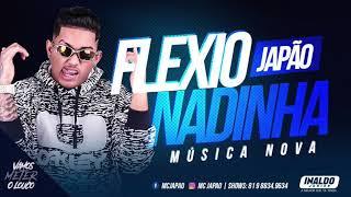 MC JAPÃO - FLEXIONADINHA - MÚSICA NOVA