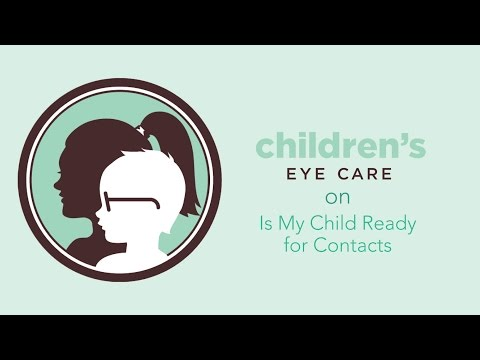 Children's Eye Care I Is My Child Ready for Contacts