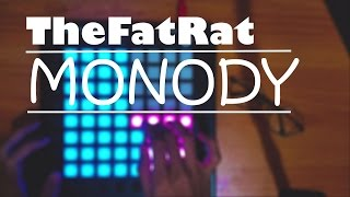 TheFatRat - Monody heiakim cover //Novation // Launchpad Pro//