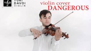 David Guetta - Dangerous ( Violin cover by Yuri Davoi)