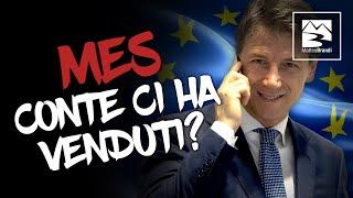 Riforma del MES: Giuseppe Conte ci ha venduti?