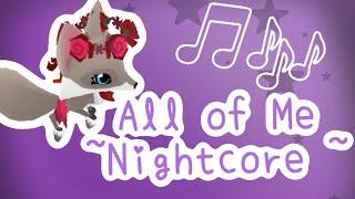~Nightcore~ All of Me  AJMV  (merci pour les 220!)