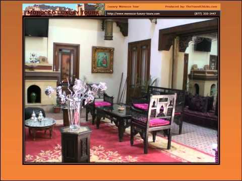 Luxury Morocco Tour