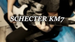 Schecter KM-7 Sound Test