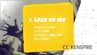 [빅스/VIXX] Ravi Mixtape 라비 믹스테잎 Lean on me (Track No. 3)