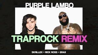 Skrillex & Rick Ross - Purple Lamborghini [TrapRock Remix]
