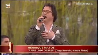 HENRIQUE MATOS - A mais linda do baile - Somos Portugal - Mirandela