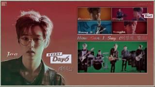 Day6 (데이식스) - How Can I Say (어떻게 말해) k-pop [german Sub]