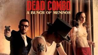Dead Combo - Waits