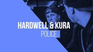 Hardwell & KURA   Police (ALFaS)