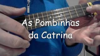 As Pombinhas da Catrina (ukulele iniciação para crianças)