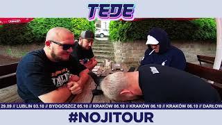 #NOJITOUR - GDZIE I KIEDY ZAGRA TEDE?!