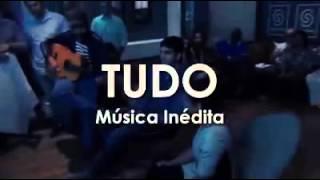 Tudo - Música inédita CD 2017