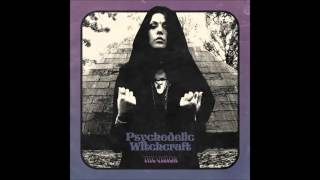 Psychedelic Witchcraft - Wicked Ways