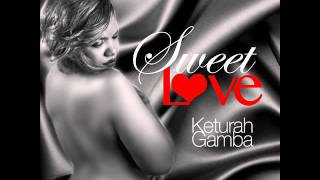SWEET LOVE (COVER) - KETURAH GAMBA