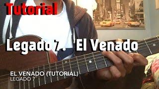 LEGADO 7- El Venado (2017) TUTORIAL