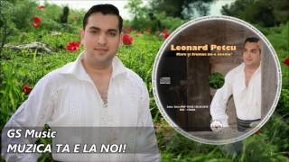 Spot Album Leonard Petcu - Mare si frumos mi-e neamu'