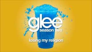 Losing My Religion | Glee [HD FULL STUDIO]