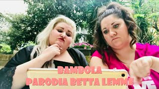Betta Lemme Bambola BAMBOLA MA DE CHE Palla e Chiatta