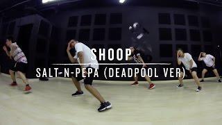 Shoop (Salt-N-Pepa Deadpool Ver) | Daniel Choreography