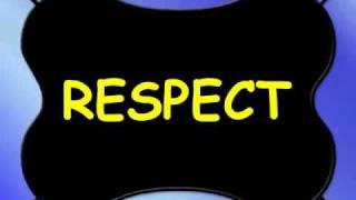 Respect Song Video - Classroom Mix Version