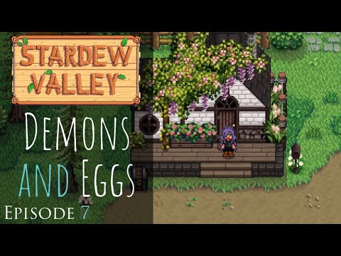 Stardew Valley   Demons & Eggs   Relaxing, Peaceful Role Play Let s Play   Episode 7