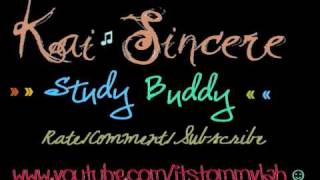 Kai Sincere - Study Buddy lyrics