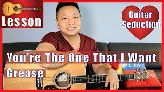You're The One That I Want - Grease Guitar Tutorial - John Travolta, Olivia Newton John