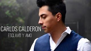 Esclavo y Amo - Javier solis / CARLOS CALDERON ( cover )