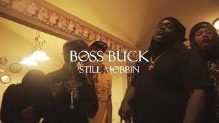 (5722)Boss Buck - Still Mobbin Official Video 4K Shot By DC & VG