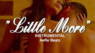 """LITTLE MORE"" SENSUAL TRAP ✘ SEX HARD INSTRUMENTAL R&B BEAT (Free to use) BEAT HIP HOP 2018"