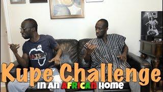 In An African Home: Kupe Challenge #KupeChallenge