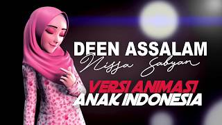 Deen Assalam - Sabyan (Versi Animasi Indonesia)