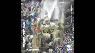 Kingdom - Nothin (feat. Syd - Club Mix)